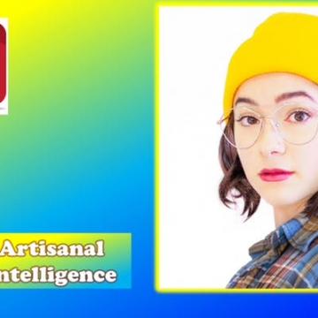 Artisanal Intelligence - Regina International Fringe Theatre Festival