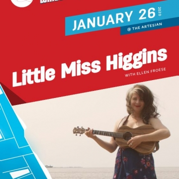Little Miss Higgins with Ellen Froese | Winterruption
