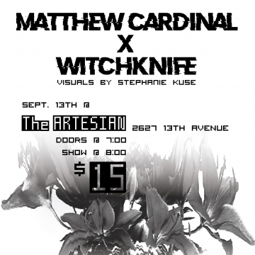 Matthew Cardinal x Witchknife presented by Gender(disco)phoria and the Artesian