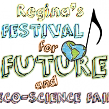 Regina Festival For Future and Eco-Science Fair