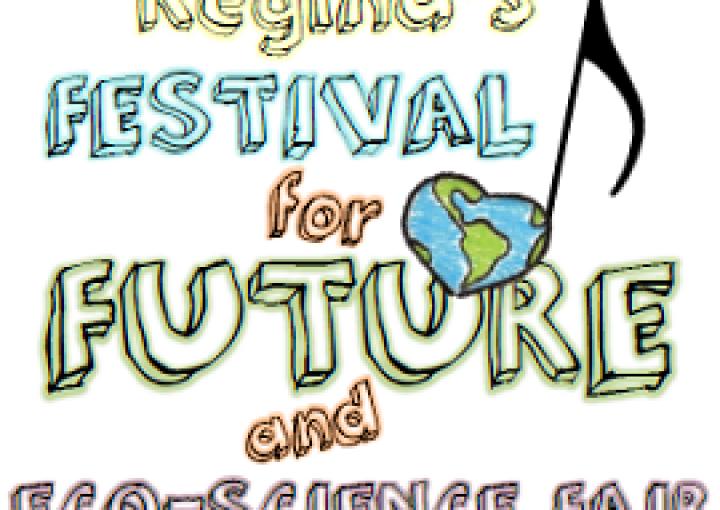 Regina Festival For Future and Eco-Science Fair