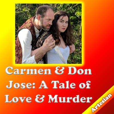 Regina Fringe / Carmen & Don Jose: A Tale of Love and Murder