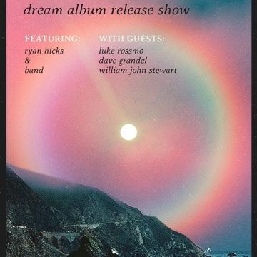 Ryan Hicks presents Dream