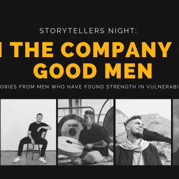Storytellers Night: In The Company of Good Men