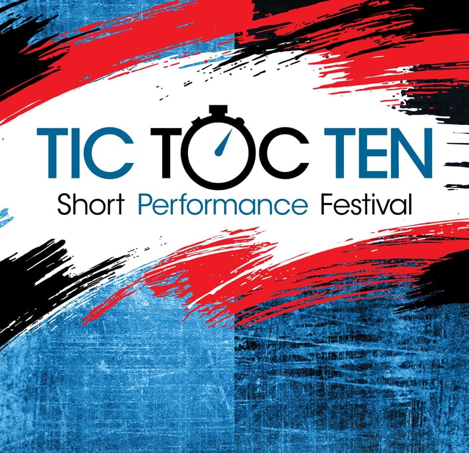 Tic Toc TEN Short Performance Festival
